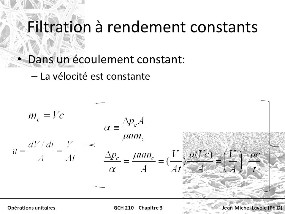 Filtration à rendement constants