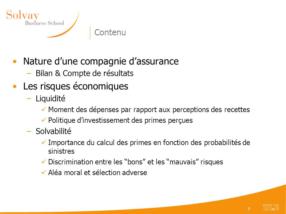 Nature d'une compagnie d'assurance Les risques économiques