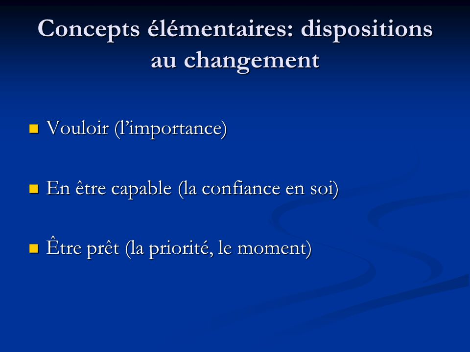 Concepts élémentaires: dispositions au changement