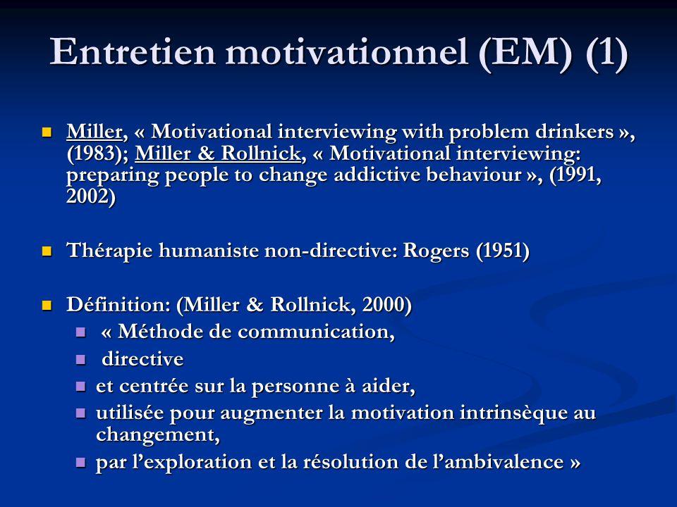 Entretien motivationnel (EM) (1)