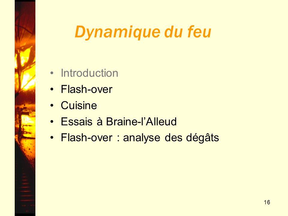 Dynamique du feu Introduction Flash-over Cuisine