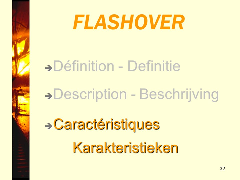 FLASHOVER Définition - Definitie Description - Beschrijving