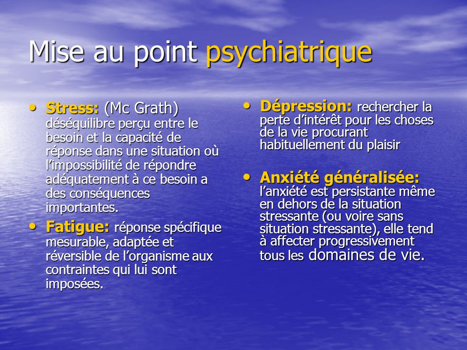 Mise au point psychiatrique