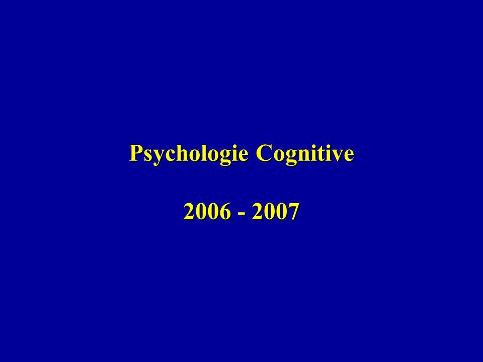 Psychologie Cognitive 2006 - 2007