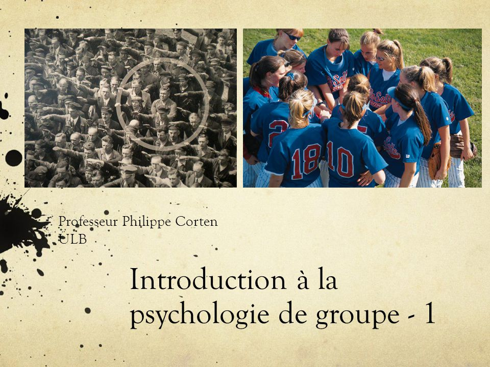 Introduction à la psychologie de groupe - 1