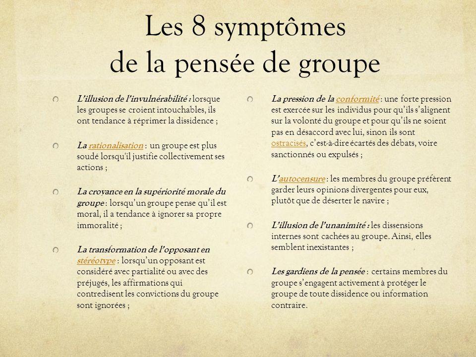 Les 8 symptômes de la pensée de groupe