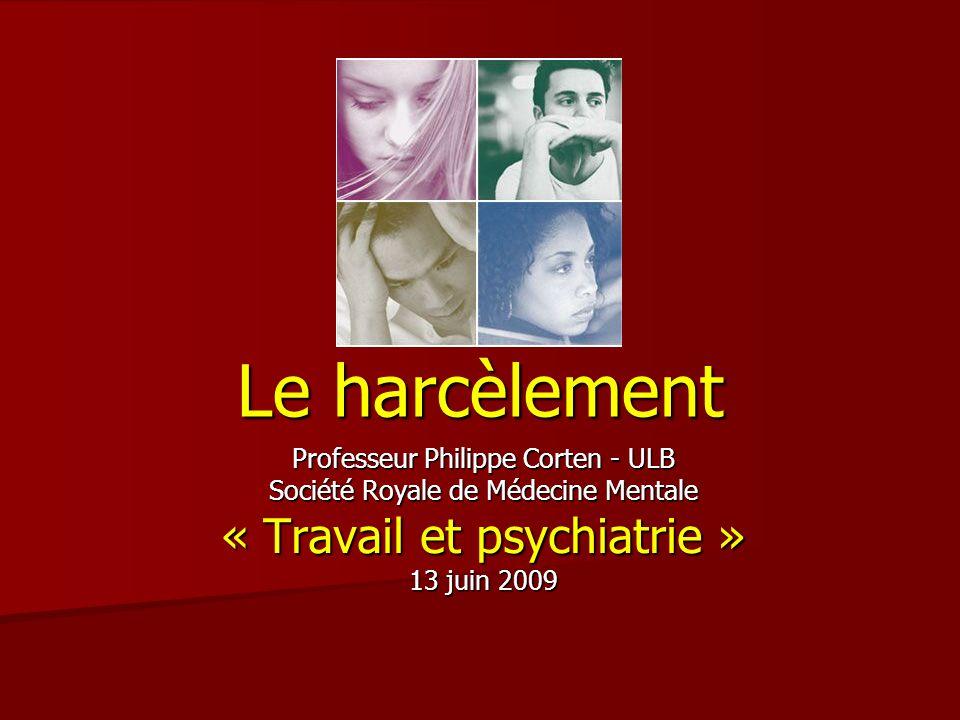 Le harcèlement « Travail et psychiatrie »