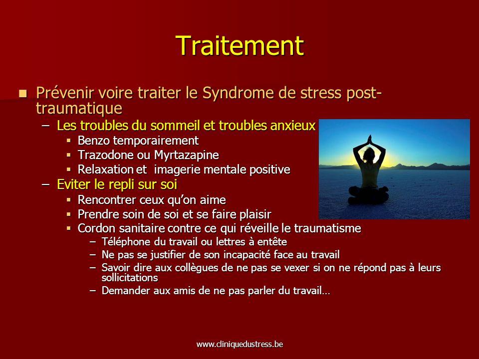 Traitement Prévenir voire traiter le Syndrome de stress post-traumatique. Les troubles du sommeil et troubles anxieux.