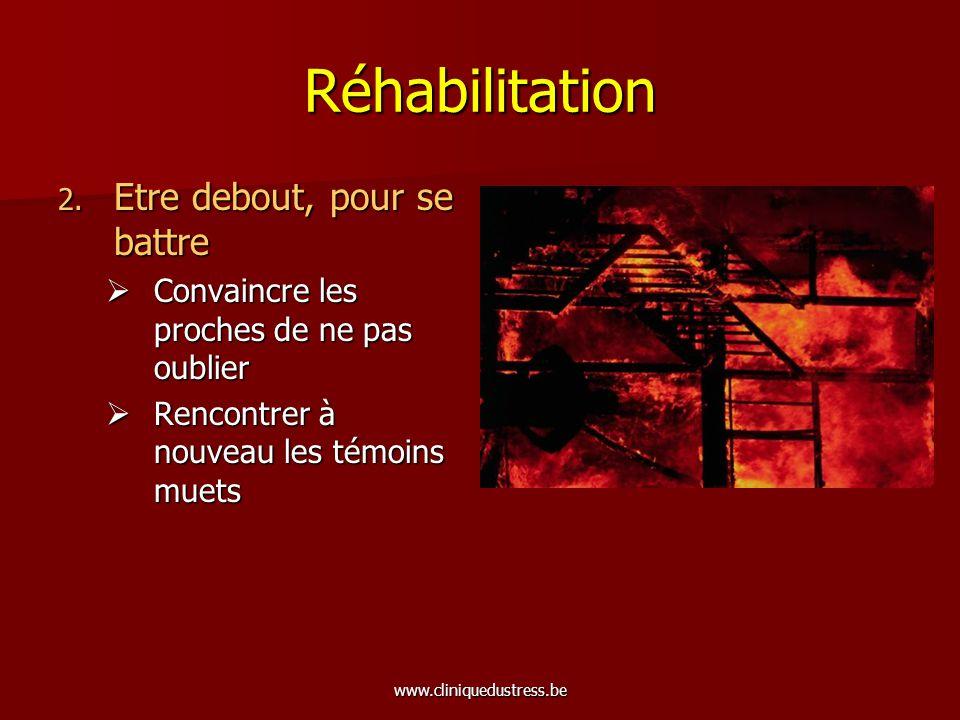 Réhabilitation Etre debout, pour se battre
