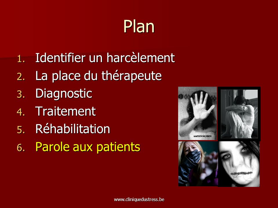 Plan Identifier un harcèlement La place du thérapeute Diagnostic