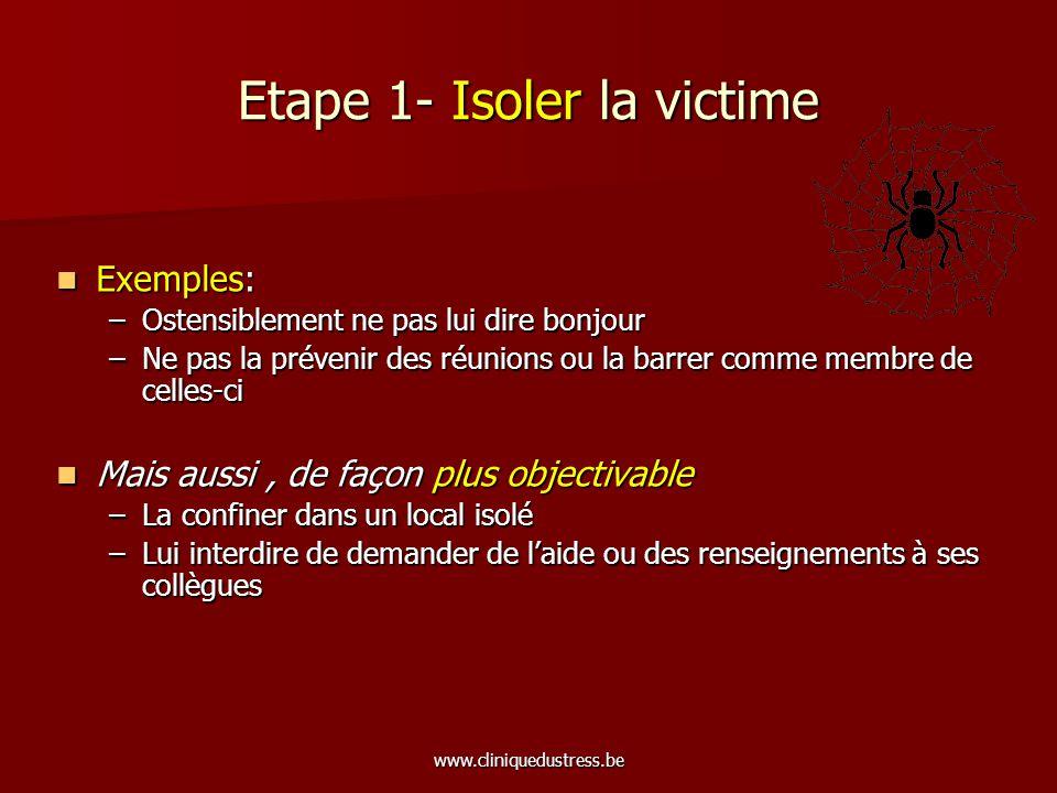 Etape 1- Isoler la victime