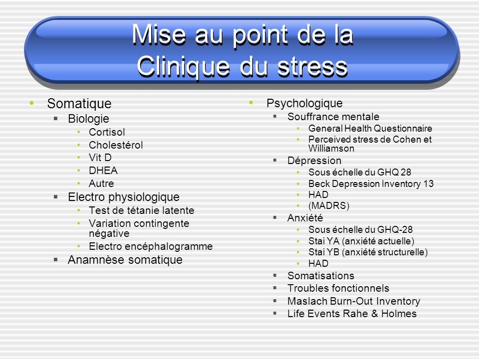 Mise au point de la Clinique du stress