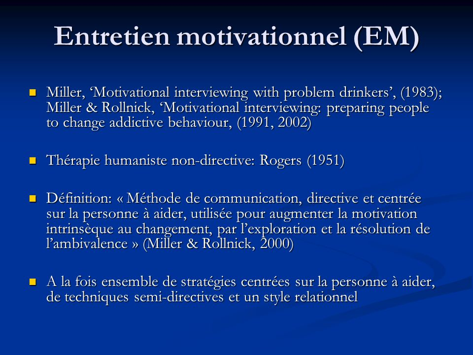 Entretien motivationnel (EM)