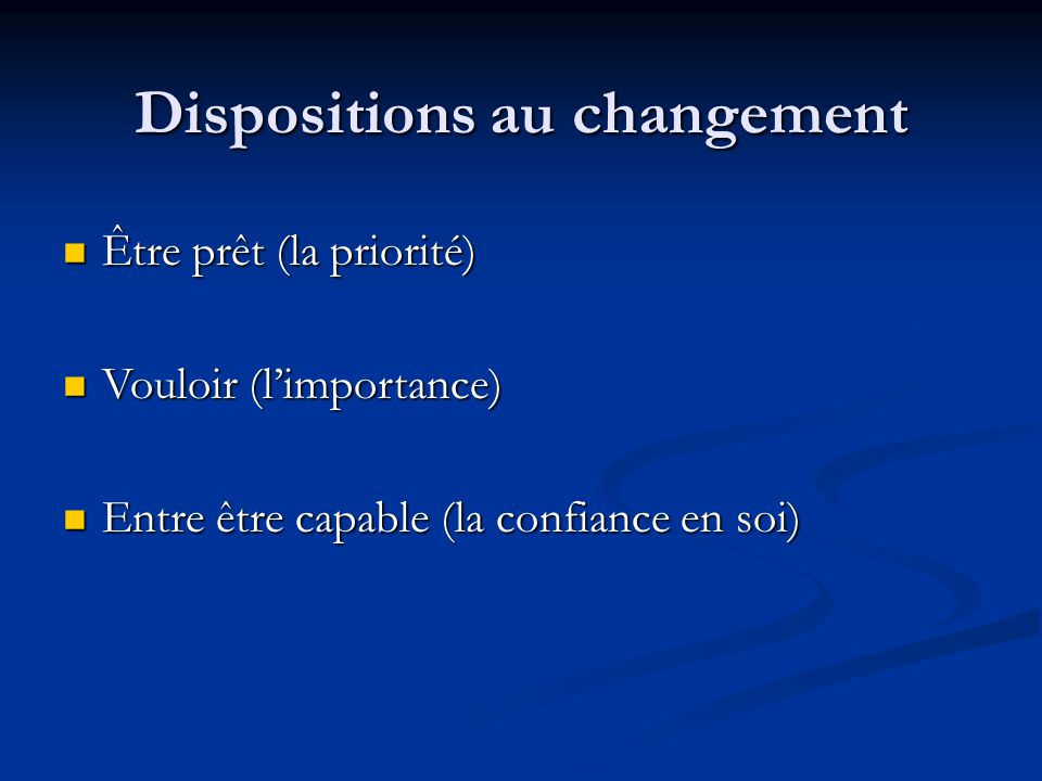 Dispositions au changement