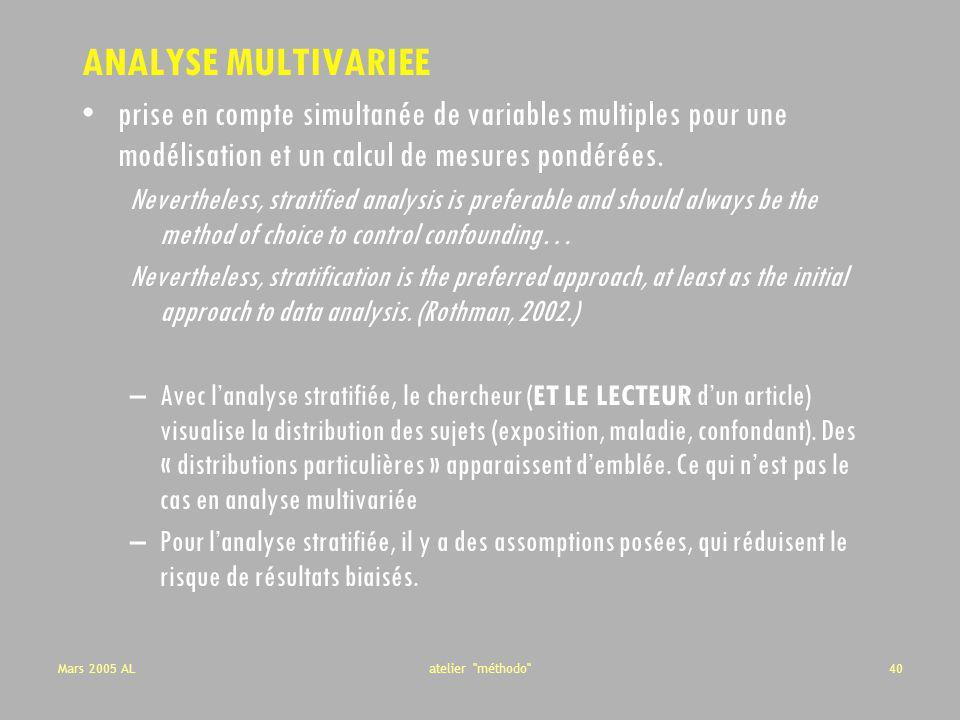ANALYSE MULTIVARIEE prise en compte simultanée de variables multiples pour une modélisation et un calcul de mesures pondérées.