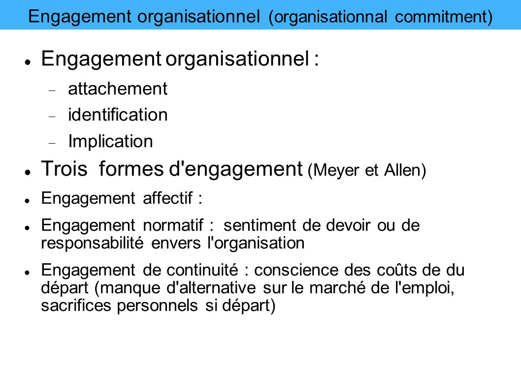 Engagement organisationnel (organisationnal commitment)