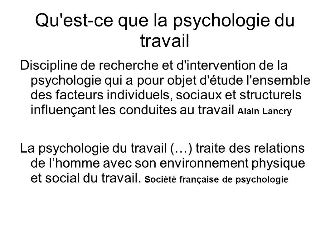 Qu est-ce que la psychologie du travail