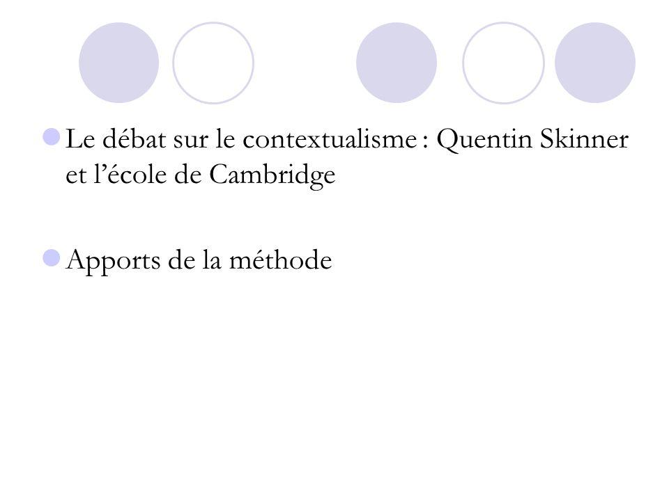 Le débat sur le contextualisme : Quentin Skinner et l'école de Cambridge