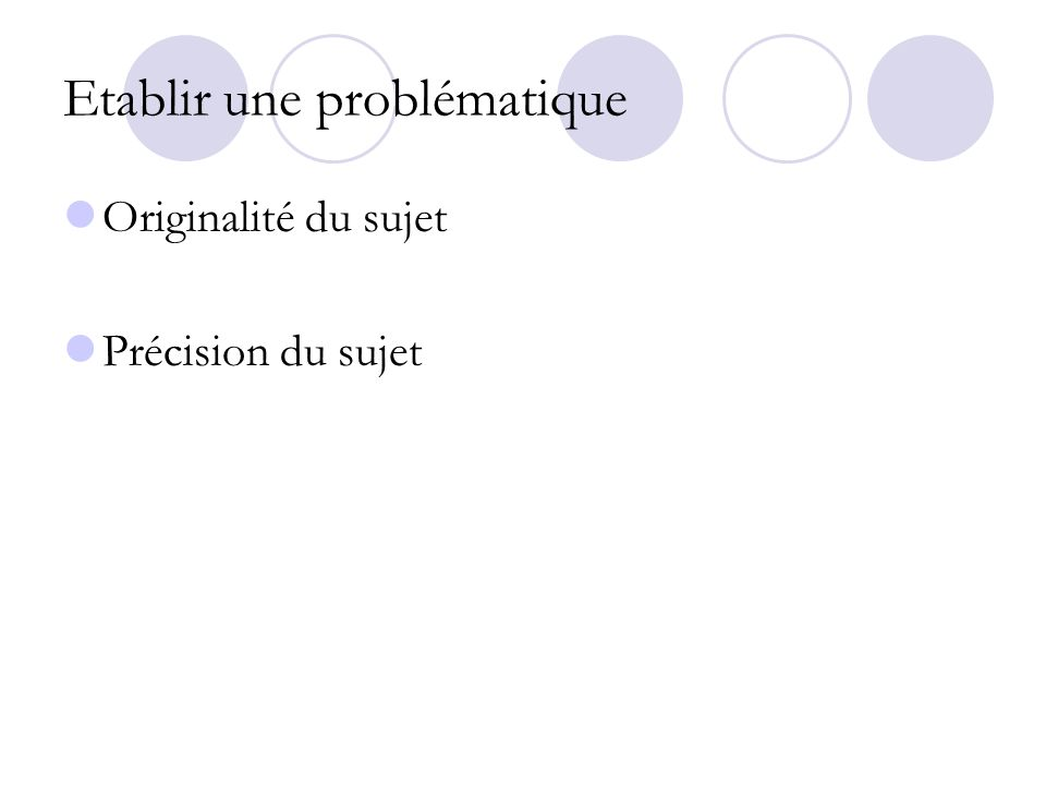 Etablir une problématique
