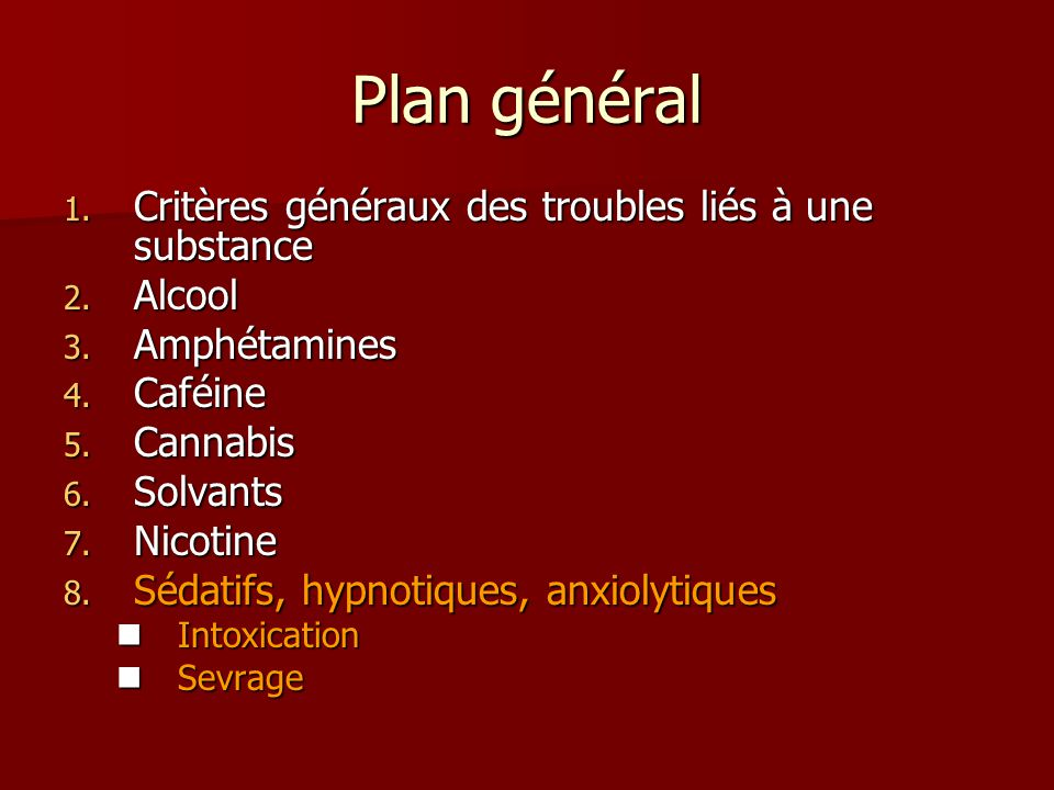 Plan général Critères généraux des troubles liés à une substance