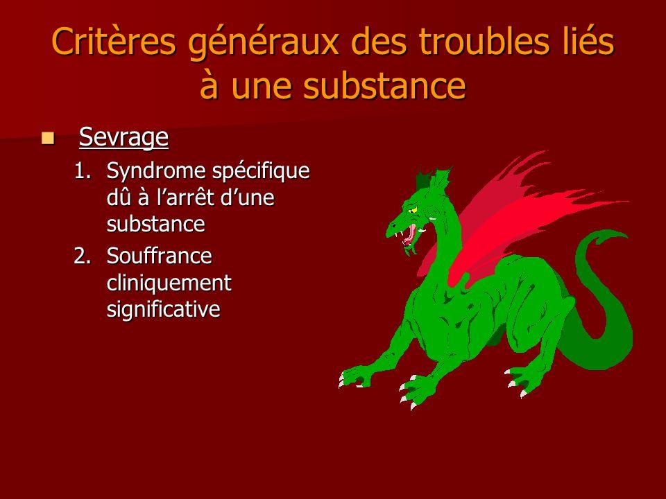 Critères généraux des troubles liés à une substance