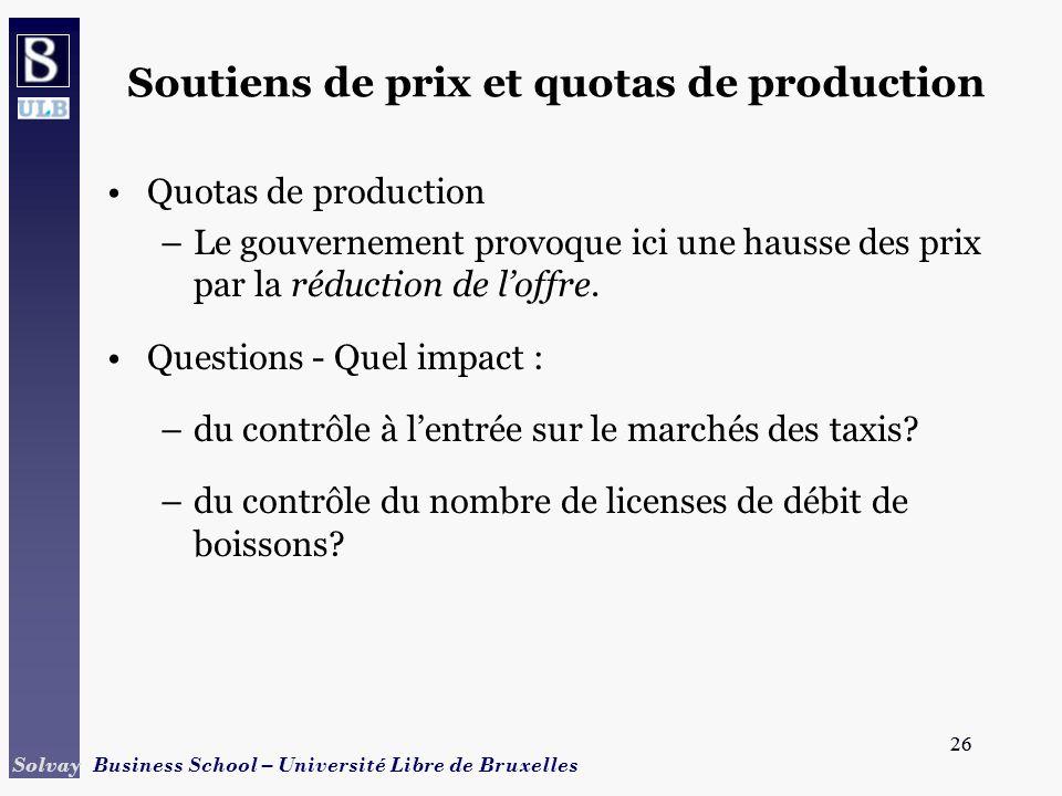 Soutiens de prix et quotas de production