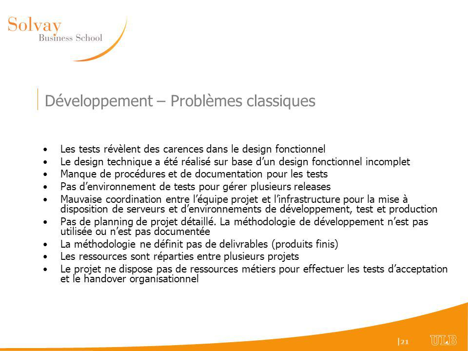 Développement – Problèmes classiques