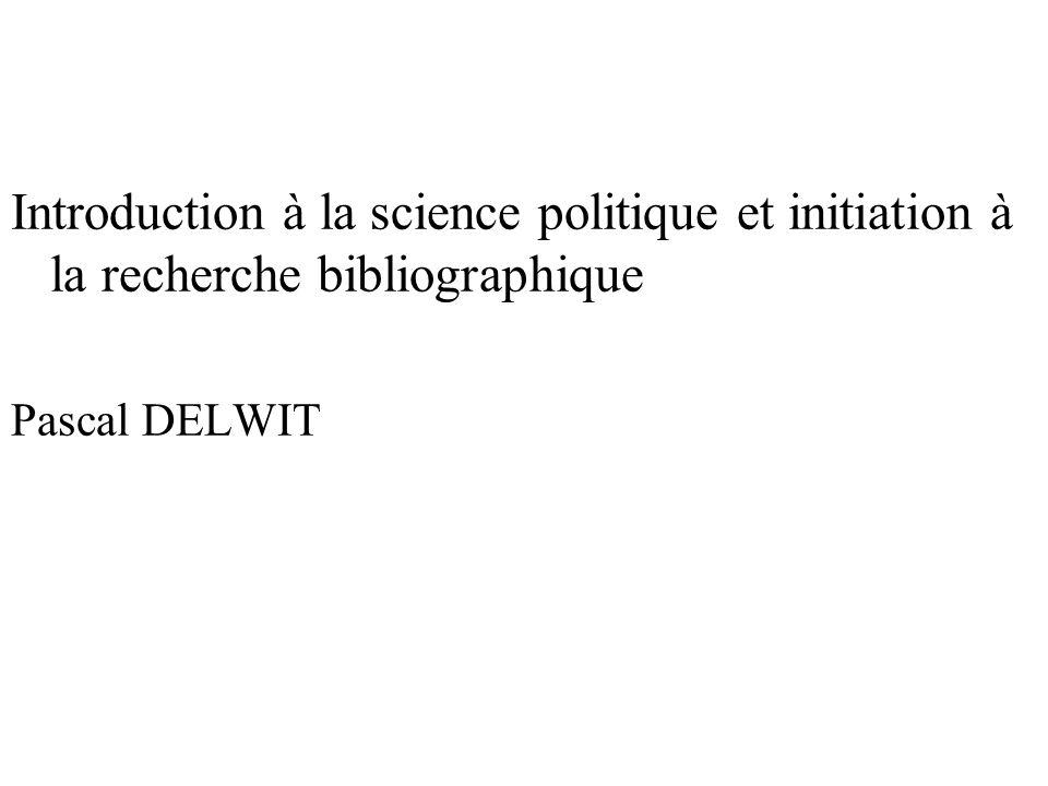 Introduction à la science politique et initiation à la recherche bibliographique