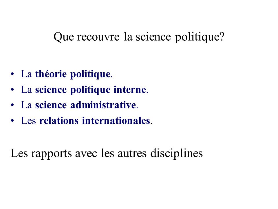 Que recouvre la science politique