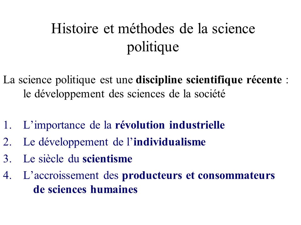 Histoire et méthodes de la science politique