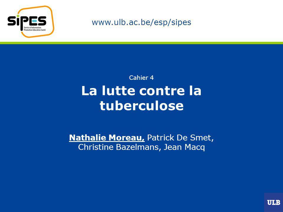 Cahier 4 La lutte contre la tuberculose
