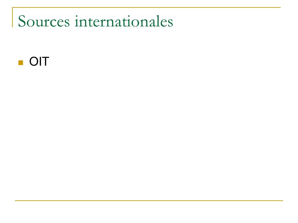 Sources internationales