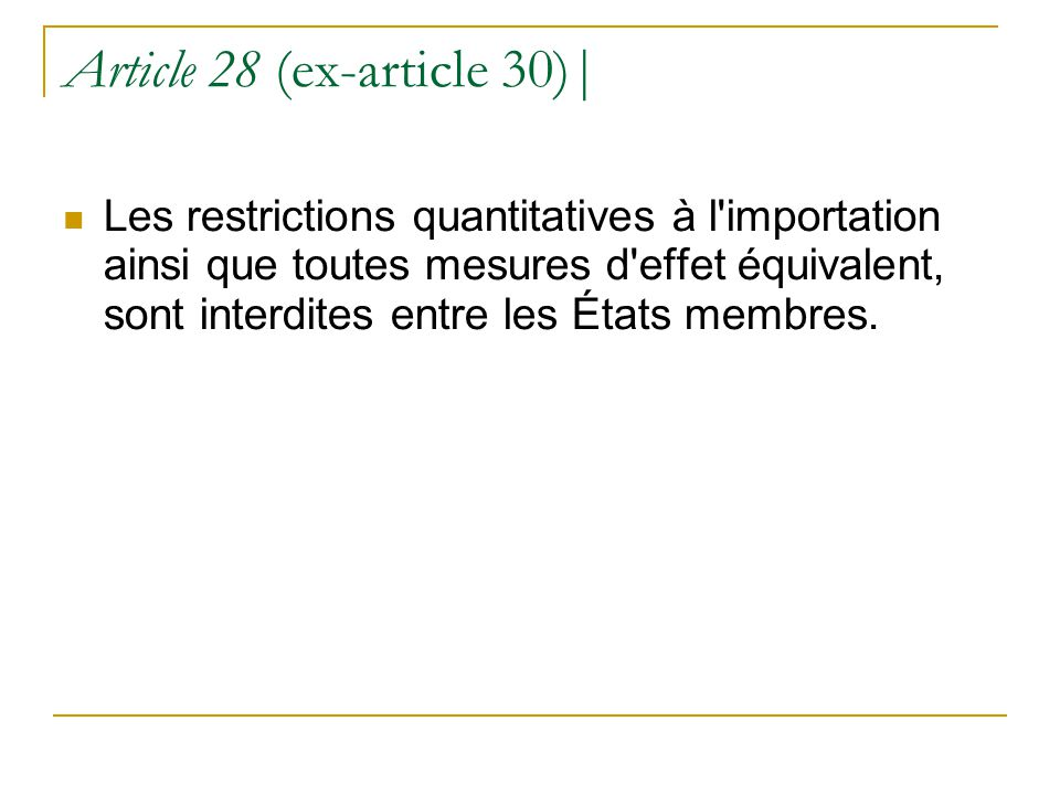Article 28 (ex-article 30)|