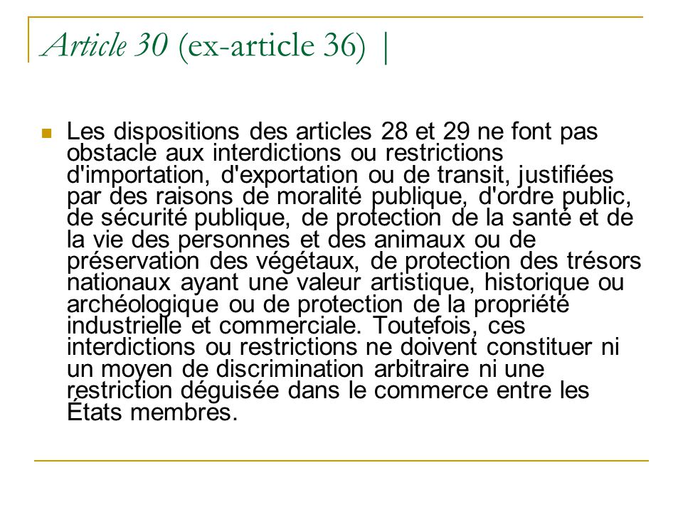 Article 30 (ex-article 36) |