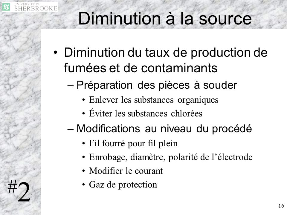 #2 Diminution à la source