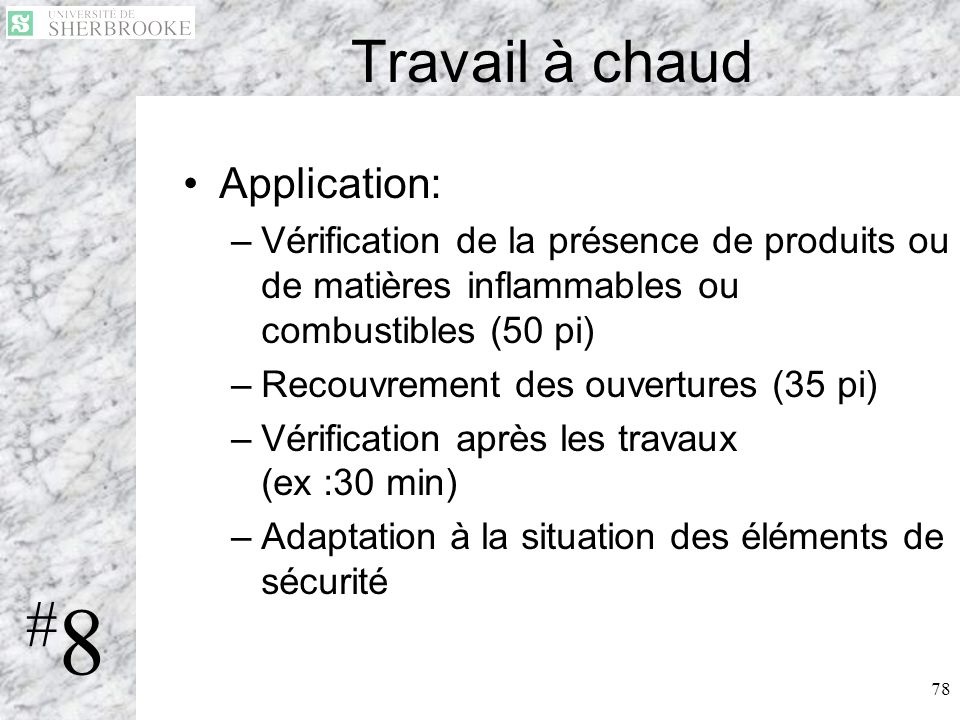 #8 Travail à chaud Application: