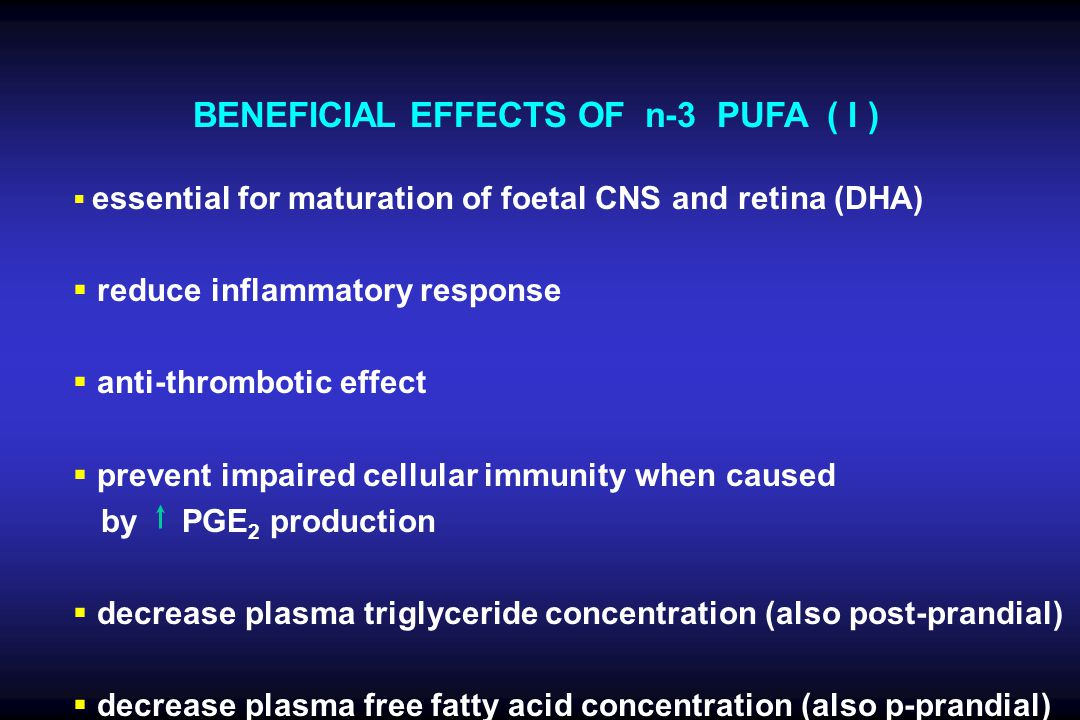 BENEFICIAL EFFECTS OF n-3 PUFA ( I )