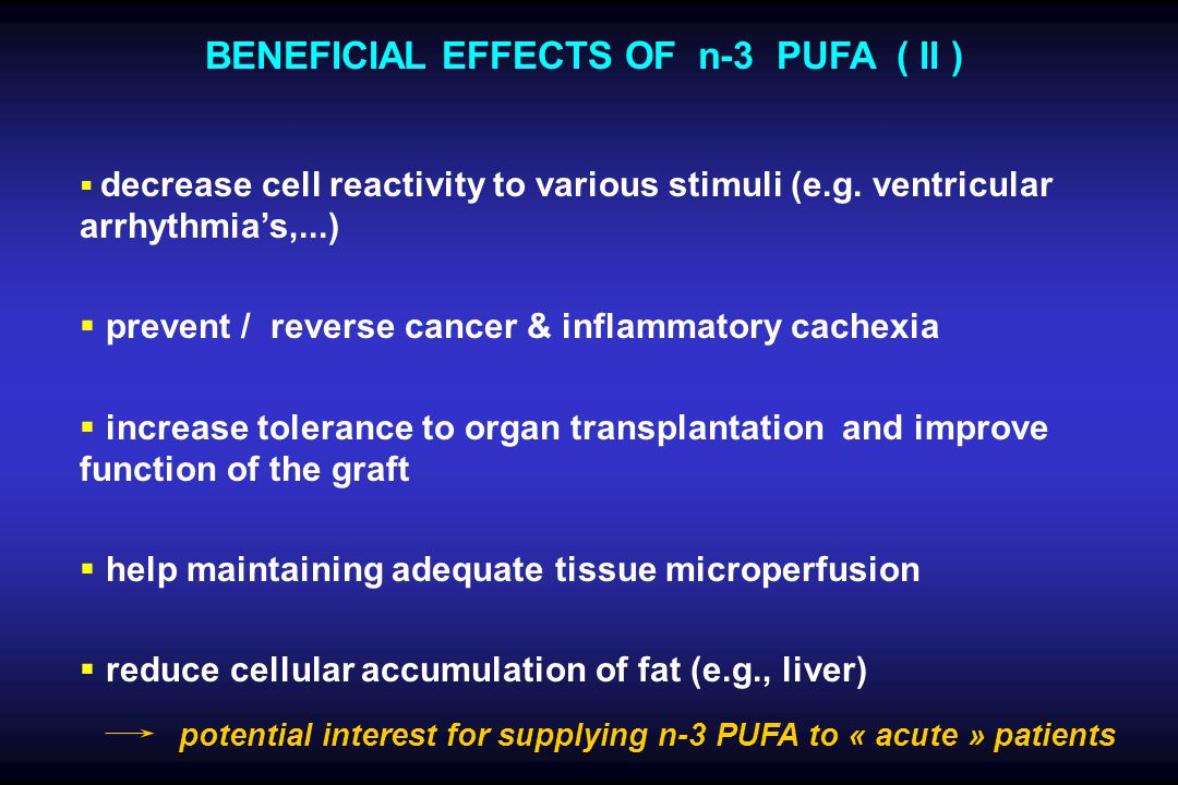 BENEFICIAL EFFECTS OF n-3 PUFA ( II )