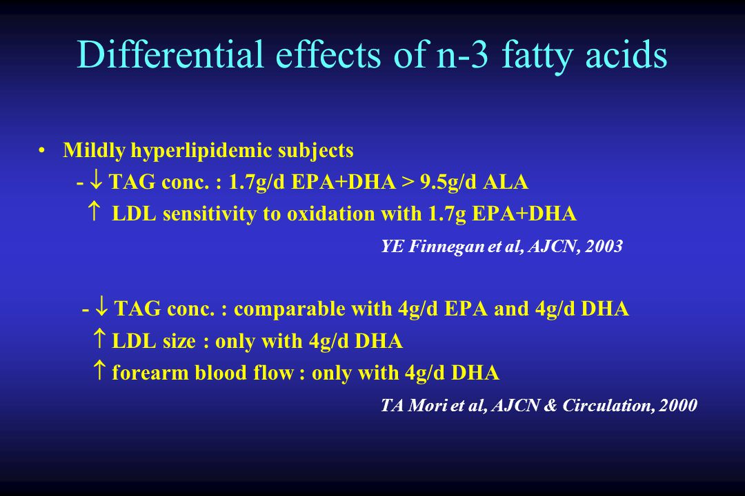 Differential effects of n-3 fatty acids