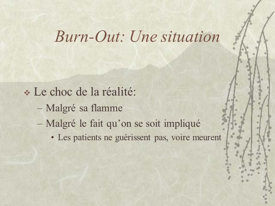 Burn-Out: Une situation