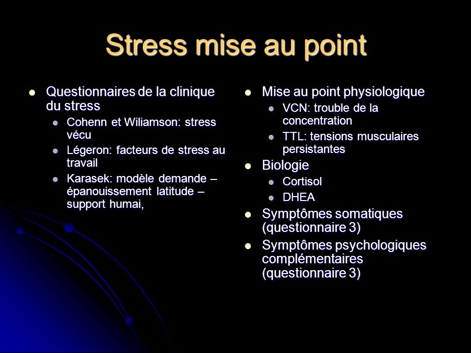 Stress mise au point Questionnaires de la clinique du stress