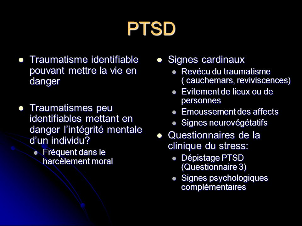 PTSD Traumatisme identifiable pouvant mettre la vie en danger