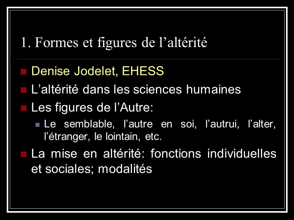 1. Formes et figures de l'altérité