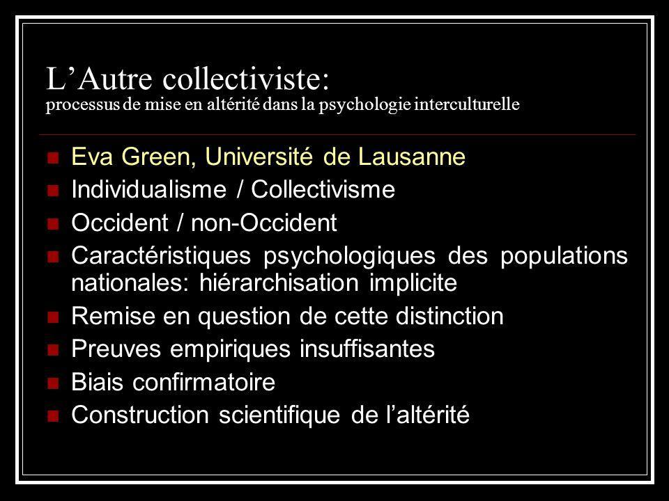 L'Autre collectiviste: processus de mise en altérité dans la psychologie interculturelle