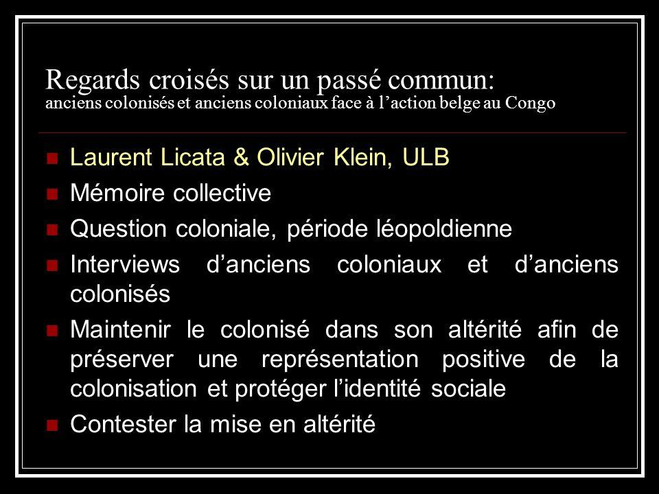 Regards croisés sur un passé commun: anciens colonisés et anciens coloniaux face à l'action belge au Congo