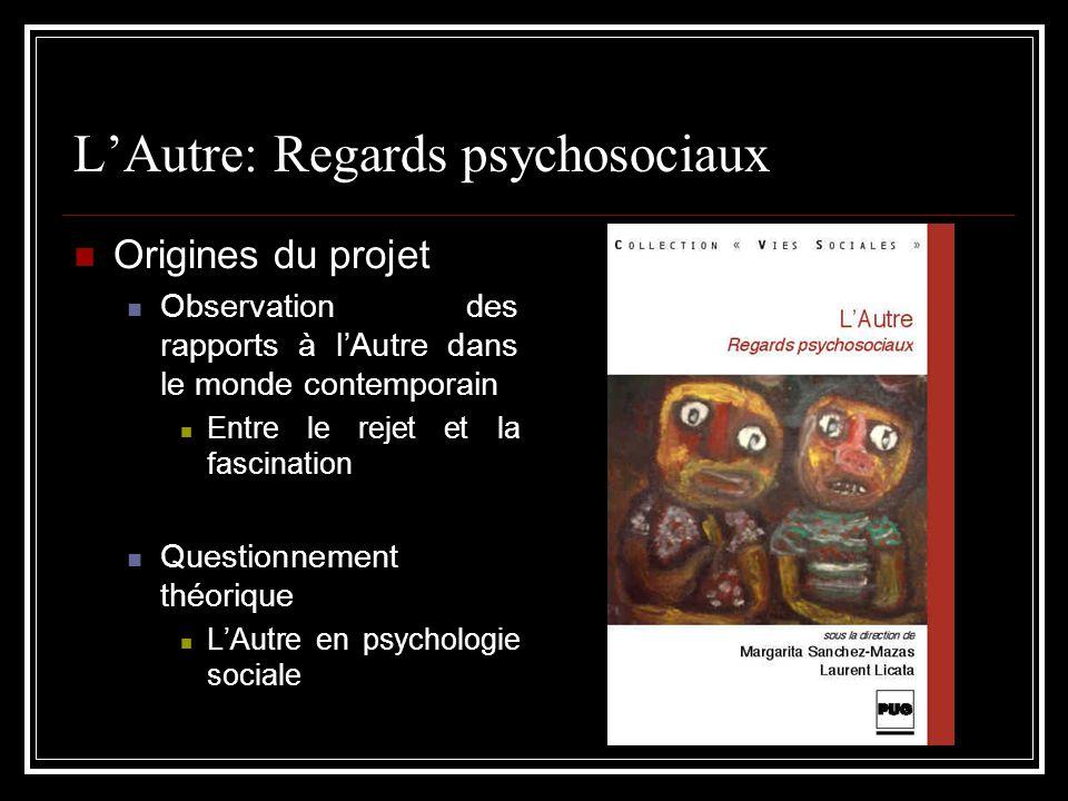 L'Autre: Regards psychosociaux