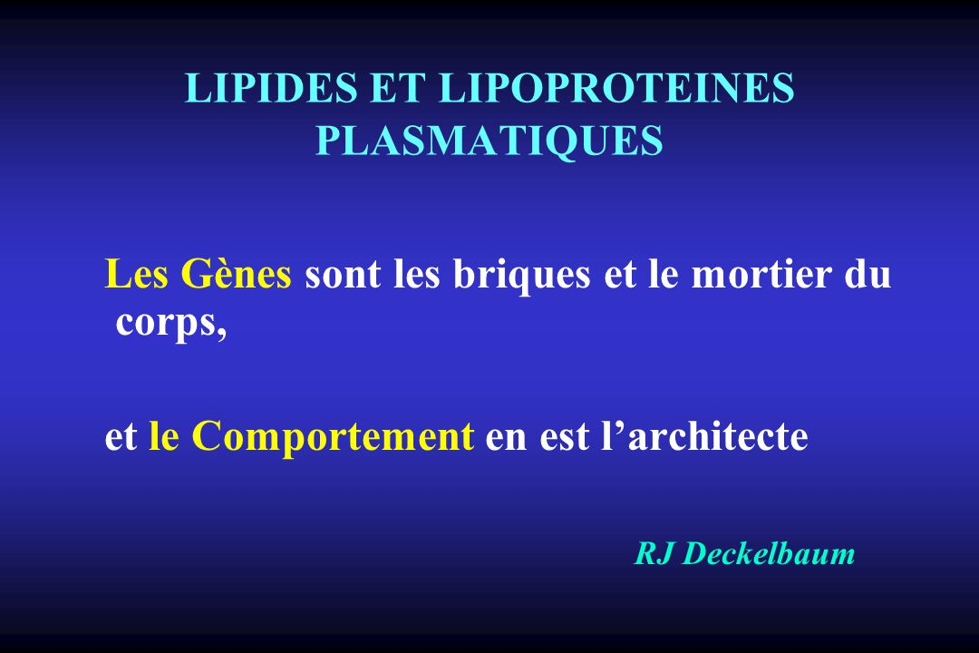 LIPIDES ET LIPOPROTEINES PLASMATIQUES