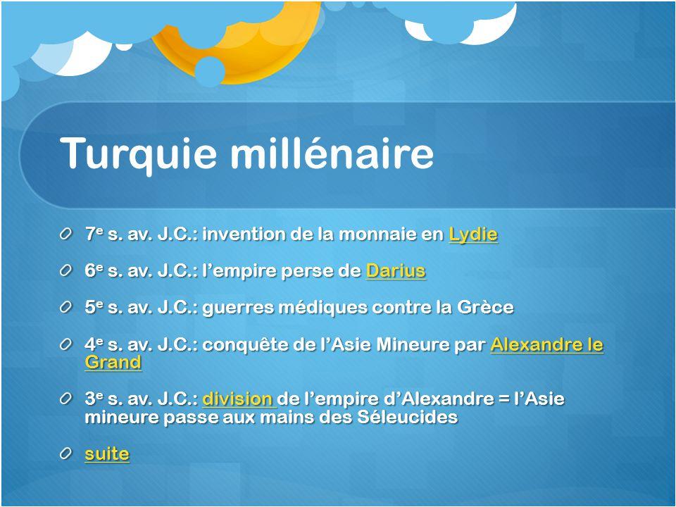 Turquie millénaire 7e s. av. J.C.: invention de la monnaie en Lydie