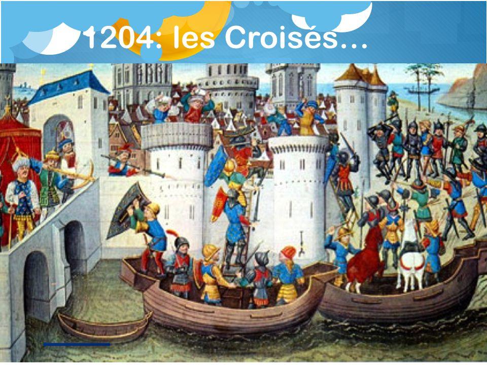 1204: les Croisés…