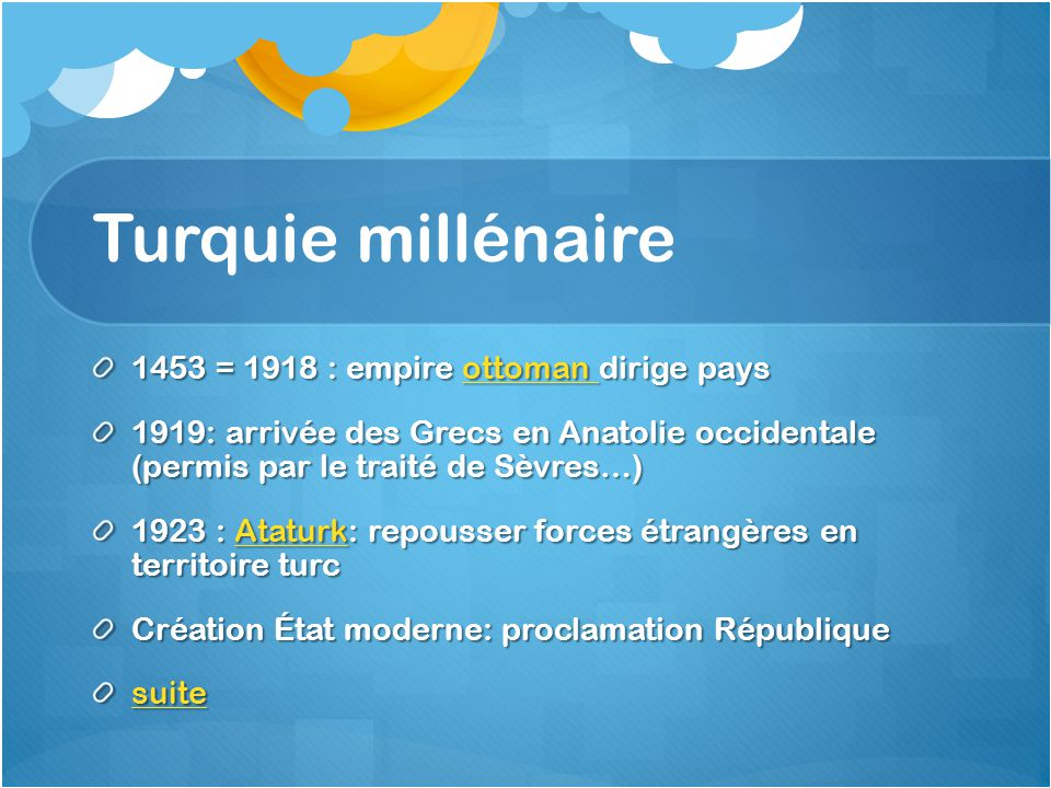 Turquie millénaire 1453 = 1918 : empire ottoman dirige pays